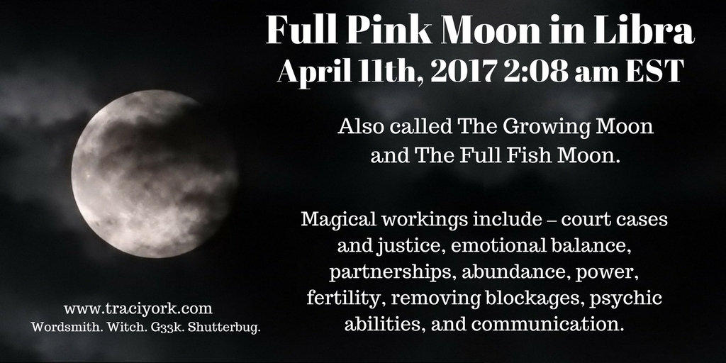 Full Pink Moon In Libra April 11 2017 Traci York Writer