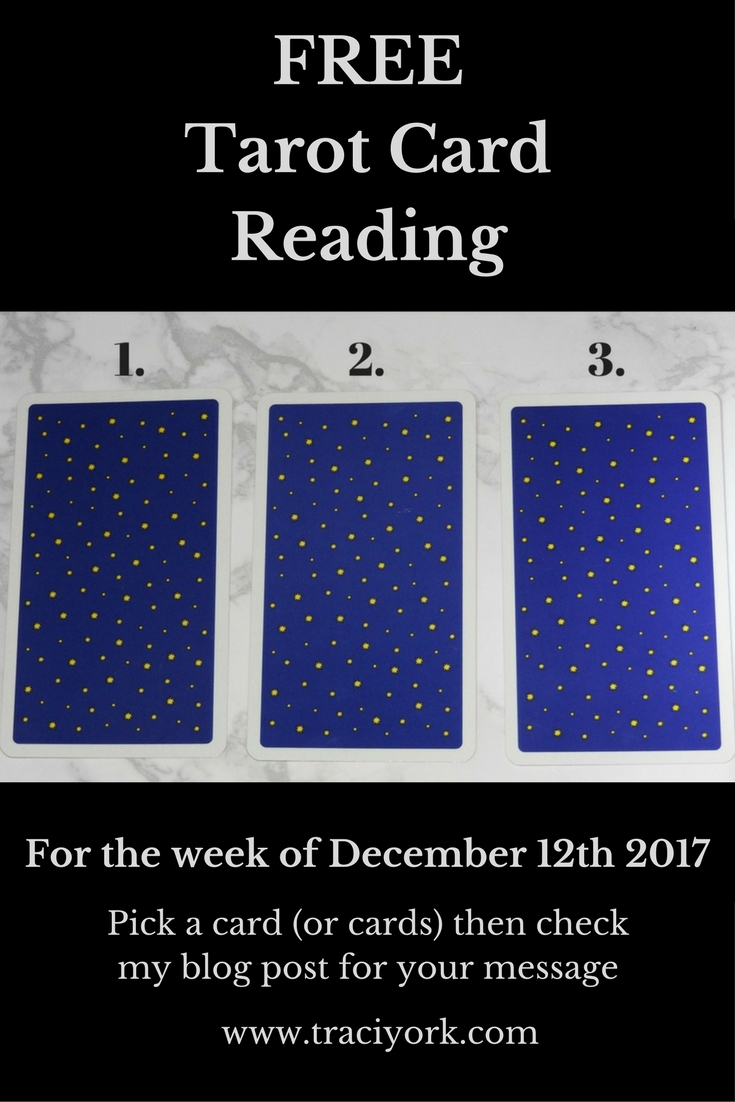 Free Tarot Card Reading for the Week of December 12th 2017