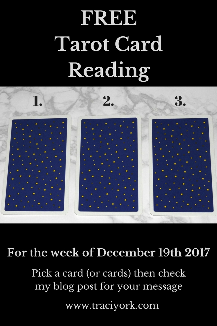 Free Tarot Card Reading for the Week of December 19th 2017
