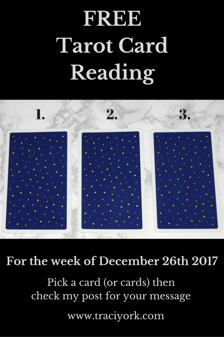 Free Tarot Card Reading for the Week of December 26th 2017